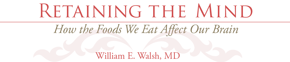 Dr. William Walsh, Sr | Retaining the Mind